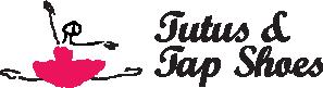 Tutus & Tap Shoes